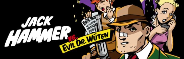 Jack Hammer vs Evil Dr. Wüten